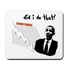 Anti Obama Economy Mousepad