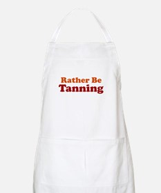 Rather Be Tanning BBQ Apron