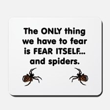 Fear Spiders Mousepad