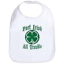 Part Irish, All Trouble Bib