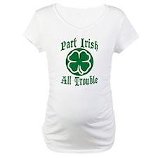 Part Irish, All Trouble Shirt