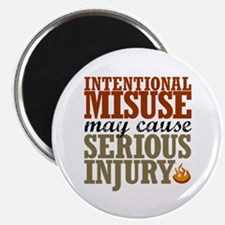 Misuse May Cause Injury | Magnet