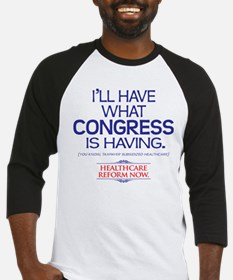 I'LL HAVE WHAT CONGRESS IS HAVING Baseball Jersey