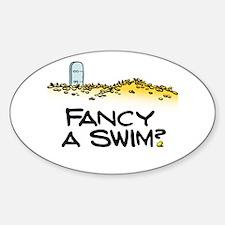 Fancy a Swim? Oval Decal