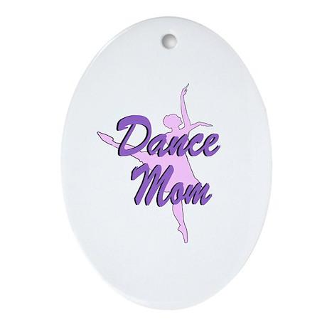 Dance Mom Oval Ornament