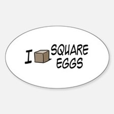 I Love Square Eggs Oval Decal