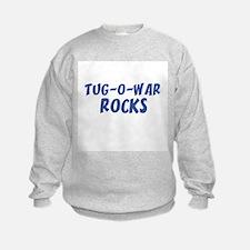 TUG-O-WAR ROCKS Sweatshirt