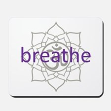 breathe Om Lotus Blossom Mousepad