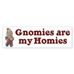 Gnomies are my Homies Bumper Sticker (10 pk)