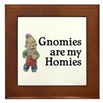 Gnomies are my Homies Framed Tile