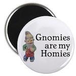 Gnomies are my Homies Magnet