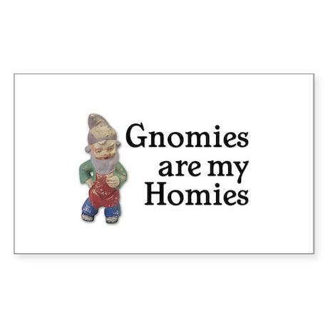 Gnomies are my Homies Rectangle Sticker