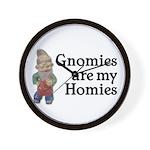 Gnomies are my Homies Wall Clock