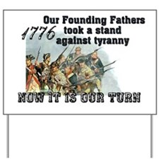 Our Founding Fathers took a s Yard Sign