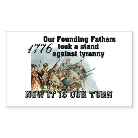 Our Founding Fathers took a s Rectangle Sticker 1