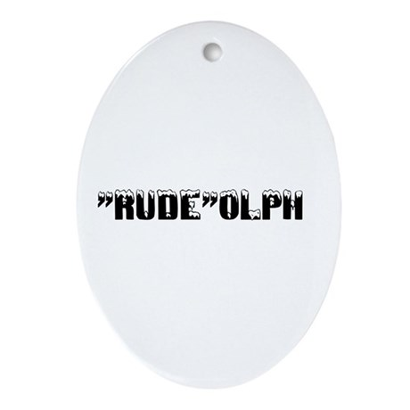 """""""Rude""""olph Oval Ornament"""