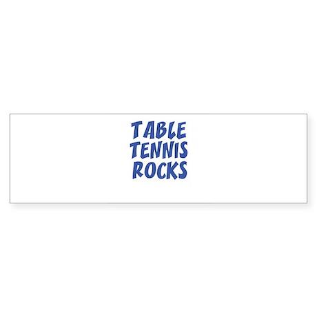 TABLE TENNIS ROCKS Bumper Sticker