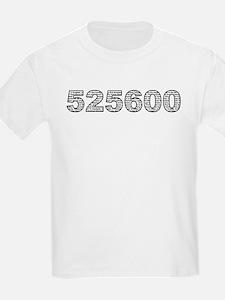 525600 T-Shirt