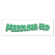 Meddling Kid Bumper Bumper Sticker