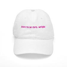 Soon To Be Mrs. Wright Baseball Cap