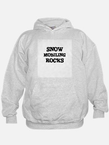 SNOW MOBILING ROCKS Hoodie