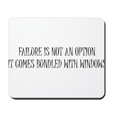 """Failure is Not an Option"" Mousepad"