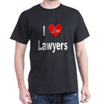 I Love Lawyers (Front) Black T-Shirt