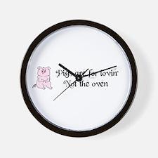 PIGGYS ARE FOR LOVIN Wall Clock