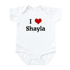 I Love Shayla Infant Bodysuit