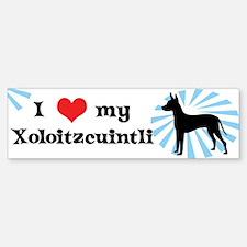 I Love My Xoloitzcuintli Bumper Bumper Bumper Sticker