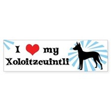 I Love My Xoloitzcuintli Bumper Bumper Sticker