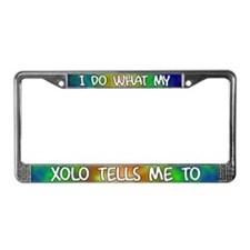 Do what Xolo License Plate Frame