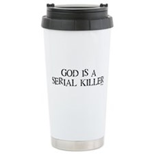 God is a Serial Killer Travel Mug