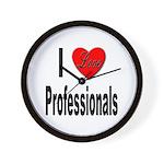 I Love Professionals Wall Clock