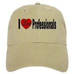 I Love Professionals Cap