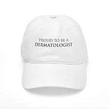 Proud Dermatologist Cap