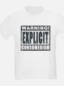 Explicit Consumerism T-Shirt