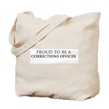 Proud Corrections Officer Tote Bag
