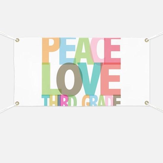 Peace Love Third Grade Banner