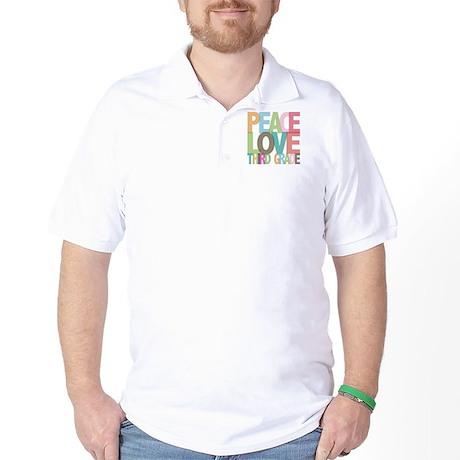 Peace Love Third Grade Golf Shirt