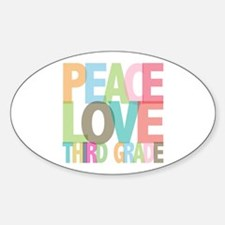 Peace Love Third Grade Oval Decal