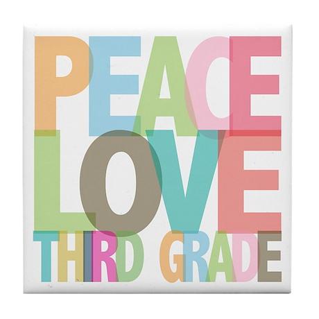 Peace Love Third Grade Tile Coaster