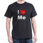 I Love Me (Front) Black T-Shirt