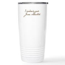 I Randomly Quote Jane Austen Thermos Mug