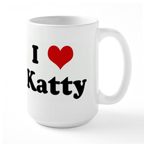 I Love Katty Large Mug