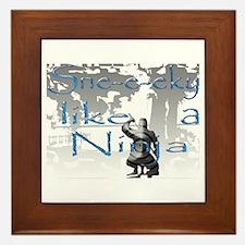 Sne-e-eky like a Ninja Framed Tile