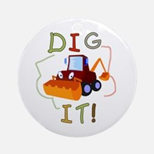 Dig It Ornament (Round)