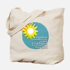 Unique Uplifting thoughts Tote Bag