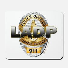 LADP Los Angeles Dance Police Mousepad