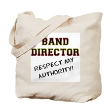Band Director: Respect My Aut Tote Bag